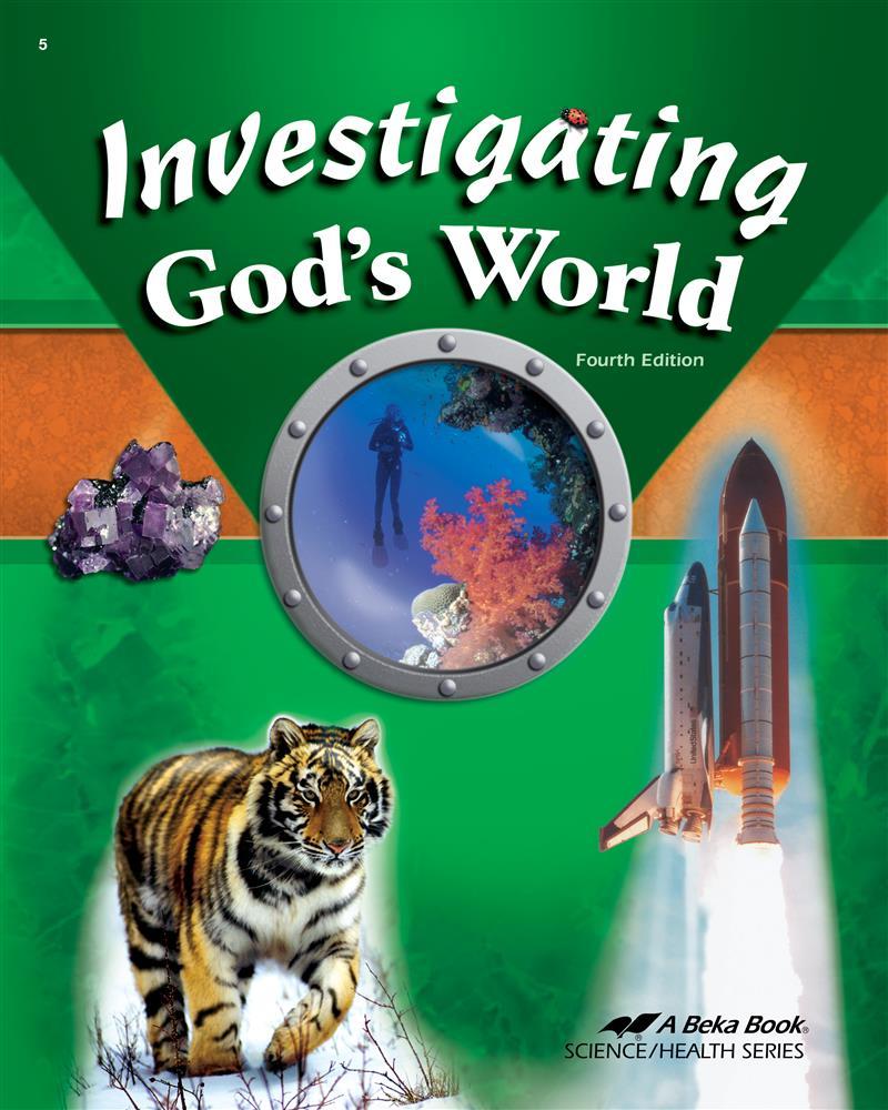 General Science – Investigating God's World – Mondays – Upper Elementary
